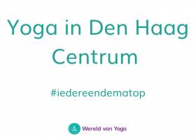 Yoga in Den Haag Centrum (1) Yoga in Den Haag Centrum    - Wereld van Yoga