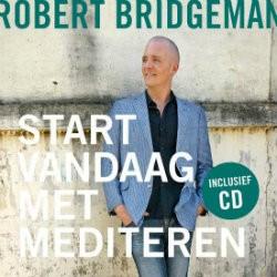 start vandaag met mediteren boek robert bridgeman