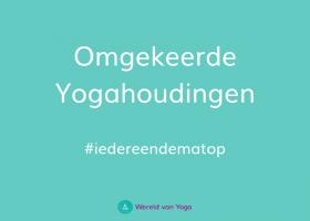 omgekeerde yogahoudingen gr Omgekeerde Yogahoudingen - Wereld van Yoga