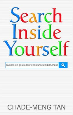 search inside yourself boek chade meng tan